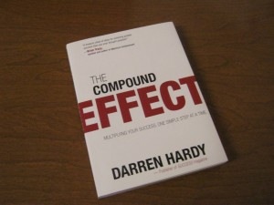 Darren Hardy's The Compound Effect